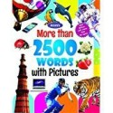 MORE THAN 2500 WORDS WITH PICTURES price comparison at Flipkart, Amazon, Crossword, Uread, Bookadda, Landmark, Homeshop18