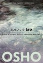 Absolute Tao: Subtle Is the Way to Love, Happiness and Truth price comparison at Flipkart, Amazon, Crossword, Uread, Bookadda, Landmark, Homeshop18