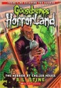 Goosebumps Horror Land: The Horror at Chiller House (Volume - 19) price comparison at Flipkart, Amazon, Crossword, Uread, Bookadda, Landmark, Homeshop18