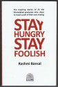 Stay Hungry Stay Foolish price comparison at Flipkart, Amazon, Crossword, Uread, Bookadda, Landmark, Homeshop18