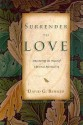 Surrender to Love: Discovering the Heart of Christian Spirituality price comparison at Flipkart, Amazon, Crossword, Uread, Bookadda, Landmark, Homeshop18