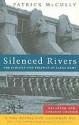 Silenced Rivers: The Ecology and Politics of Large Dams: Enlarged and Updated Edition price comparison at Flipkart, Amazon, Crossword, Uread, Bookadda, Landmark, Homeshop18
