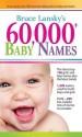 60,000+ Baby Names price comparison at Flipkart, Amazon, Crossword, Uread, Bookadda, Landmark, Homeshop18