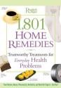 1,801 Home Remedies: Trustworthy Treatments for Everyday Health Problems price comparison at Flipkart, Amazon, Crossword, Uread, Bookadda, Landmark, Homeshop18