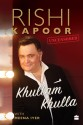 Khullam Khulla : Rishi Kapoor Uncensored price comparison at Flipkart, Amazon, Crossword, Uread, Bookadda, Landmark, Homeshop18