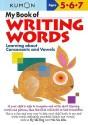 My Book of Writing Words:: Learning about Consonants and Vowels price comparison at Flipkart, Amazon, Crossword, Uread, Bookadda, Landmark, Homeshop18