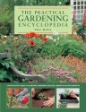 The Practical Gardening Encyclopedia: A Step-By-Step Guide to Achieving Gardening Success, Shown in 950 Photographs price comparison at Flipkart, Amazon, Crossword, Uread, Bookadda, Landmark, Homeshop18