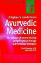 A Beginner's Introduction to Ayurvedic Medicine price comparison at Flipkart, Amazon, Crossword, Uread, Bookadda, Landmark, Homeshop18