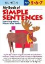 My Book of Simple Sentences: Learning about Nouns and Verbs price comparison at Flipkart, Amazon, Crossword, Uread, Bookadda, Landmark, Homeshop18