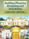 Building Planning, Designing & Scheduling 1 Edition price comparison at Flipkart, Amazon, Crossword, Uread, Bookadda, Landmark, Homeshop18