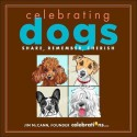 Celebrating Dogs: Share, Remember, Cherish price comparison at Flipkart, Amazon, Crossword, Uread, Bookadda, Landmark, Homeshop18