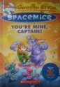 Geronimo Stilton Spacemice#2 : Youre Mine, Captain! (English) price comparison at Flipkart, Amazon, Crossword, Uread, Bookadda, Landmark, Homeshop18