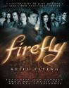 Firefly: Still Flying: A Celebration of Joss Whedon's Acclaimed TV Series price comparison at Flipkart, Amazon, Crossword, Uread, Bookadda, Landmark, Homeshop18