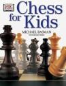 Chess for Kids price comparison at Flipkart, Amazon, Crossword, Uread, Bookadda, Landmark, Homeshop18
