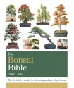The Bonsai Bible: The Definitive Guide to Choosing and Growing Bonsai price comparison at Flipkart, Amazon, Crossword, Uread, Bookadda, Landmark, Homeshop18