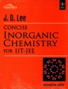 Concise Inorganic Chemistry for JEE : Main and Advanced 1 Edition price comparison at Flipkart, Amazon, Crossword, Uread, Bookadda, Landmark, Homeshop18