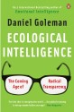 Ecological Intelligence : The Coming Age of Radical Transparency price comparison at Flipkart, Amazon, Crossword, Uread, Bookadda, Landmark, Homeshop18