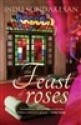 The Feast of Roses price comparison at Flipkart, Amazon, Crossword, Uread, Bookadda, Landmark, Homeshop18