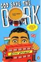 God Save the Dork price comparison at Flipkart, Amazon, Crossword, Uread, Bookadda, Landmark, Homeshop18