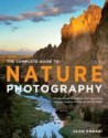 The Complete Guide to Nature Photography: Professional Techniques for Capturing Digital Images of Nature and Wildlife price comparison at Flipkart, Amazon, Crossword, Uread, Bookadda, Landmark, Homeshop18