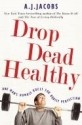 Drop Dead Healthy price comparison at Flipkart, Amazon, Crossword, Uread, Bookadda, Landmark, Homeshop18
