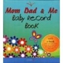 MOM DAD & ME : BABY RECORD BOOK price comparison at Flipkart, Amazon, Crossword, Uread, Bookadda, Landmark, Homeshop18