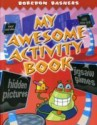 My Awesome Activity Book price comparison at Flipkart, Amazon, Crossword, Uread, Bookadda, Landmark, Homeshop18