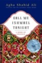Call Me Ishmael Tonight: A Book of Ghazals New edition Edition price comparison at Flipkart, Amazon, Crossword, Uread, Bookadda, Landmark, Homeshop18