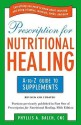 Prescription for Nutritional Healing: The A-To-Z Guide to Supplements price comparison at Flipkart, Amazon, Crossword, Uread, Bookadda, Landmark, Homeshop18