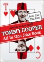 Tommy Cooper - All in One Joke Book : Book, Joke - Joke, Book! price comparison at Flipkart, Amazon, Crossword, Uread, Bookadda, Landmark, Homeshop18
