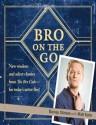 Bro on the Go price comparison at Flipkart, Amazon, Crossword, Uread, Bookadda, Landmark, Homeshop18