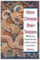 More Chinese Brain Twisters: 60 Fast, Fun Puzzles That Help Children Develop Quick Minds  English  available at Flipkart for Rs.779