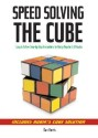 Speedsolving the Cube: Easy-To-Follow, Step-By-Step Instructions for Many Popular 3-D Puzzles price comparison at Flipkart, Amazon, Crossword, Uread, Bookadda, Landmark, Homeshop18
