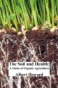 The Soil and Health: A Study of Organic Agriculture price comparison at Flipkart, Amazon, Crossword, Uread, Bookadda, Landmark, Homeshop18