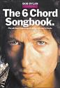 Bob Dylan - The 6 Chord Songbook price comparison at Flipkart, Amazon, Crossword, Uread, Bookadda, Landmark, Homeshop18
