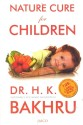 Nature Cure for Children price comparison at Flipkart, Amazon, Crossword, Uread, Bookadda, Landmark, Homeshop18