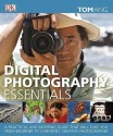 Digital Photography Essentials price comparison at Flipkart, Amazon, Crossword, Uread, Bookadda, Landmark, Homeshop18