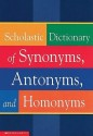 Scholastic Dictionary of Synonyms, Antonyms, and Homonyms price comparison at Flipkart, Amazon, Crossword, Uread, Bookadda, Landmark, Homeshop18