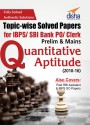 Topic wise Solved Papers for IBPS/ SBI Bank PO/ Clerk Prelim   Mains  2010 16  Quantitative Aptitude 9789386320162 available at Flipkart for Rs.108