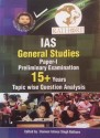 Ias General Studies Paper 1 Preliminary Examination 15+ Years Topic Wise Question Analysis  English  available at Flipkart for Rs.190