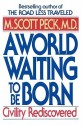 A World Waiting to Be Born: Civility Rediscovered price comparison at Flipkart, Amazon, Crossword, Uread, Bookadda, Landmark, Homeshop18