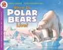 Where Do Polar Bears Live? price comparison at Flipkart, Amazon, Crossword, Uread, Bookadda, Landmark, Homeshop18