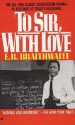 To Sir, with Love price comparison at Flipkart, Amazon, Crossword, Uread, Bookadda, Landmark, Homeshop18