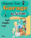 Organize Your Garage... In No Time( Series - In No Time ) price comparison at Flipkart, Amazon, Crossword, Uread, Bookadda, Landmark, Homeshop18