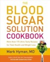 The Blood Sugar Solution Cookbook: More Than175 Ultra-Tasty Recipes for Total Health and Weight Loss price comparison at Flipkart, Amazon, Crossword, Uread, Bookadda, Landmark, Homeshop18