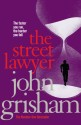 The Street Lawyer price comparison at Flipkart, Amazon, Crossword, Uread, Bookadda, Landmark, Homeshop18