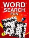 Word Search Fun: Book 2 price comparison at Flipkart, Amazon, Crossword, Uread, Bookadda, Landmark, Homeshop18