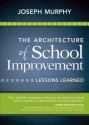 The Architecture of School Improvement: Lessons Learned 1st  Edition price comparison at Flipkart, Amazon, Crossword, Uread, Bookadda, Landmark, Homeshop18