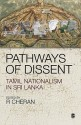 Pathways Of Dissent : Tamil Nationalism In Sri Lanka First Edition price comparison at Flipkart, Amazon, Crossword, Uread, Bookadda, Landmark, Homeshop18