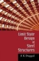Limit State Design of Steel Structures 1st Edition price comparison at Flipkart, Amazon, Crossword, Uread, Bookadda, Landmark, Homeshop18